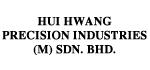 Hui Hwang Precision Industries (M) Sdn Bhd