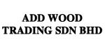 Add Wood Trading Sdn Bhd