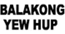 Balakong Yew Hup System Enterprise