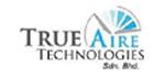True Aire Technologies Sdn Bhd